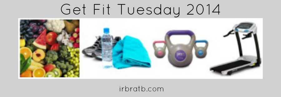 get fit tuesday 2014